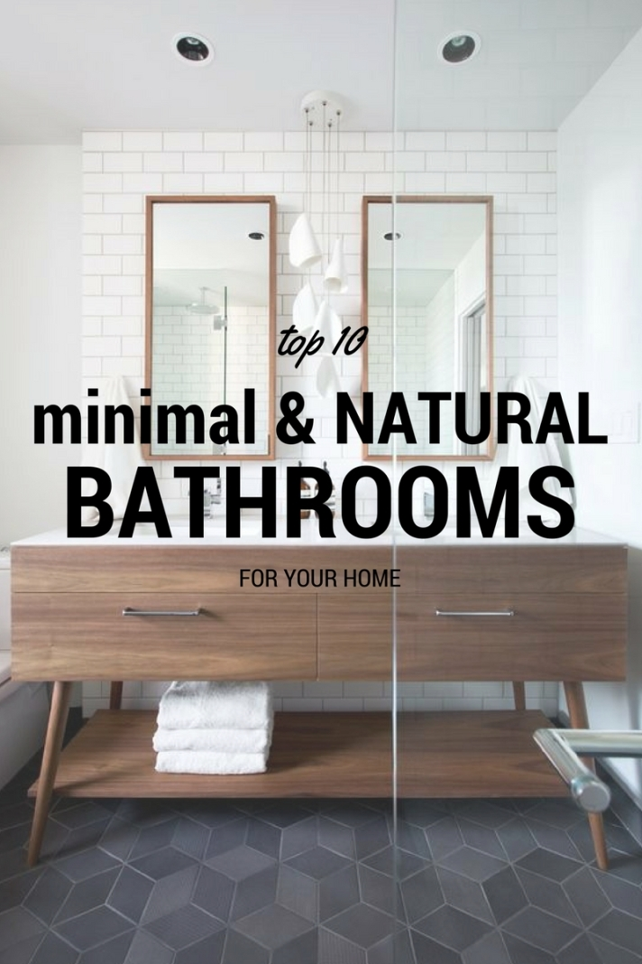 TOP10 MINIMAL & NATURAL BATHROOMS